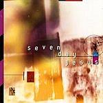 Seven Day Jesus Seven Day Jesus