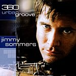 Jimmy Sommers 360 Urban Groove