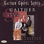 Gaither Vocal Band Southern Classics, Vol.2