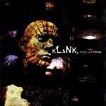 Klank Still Suffering
