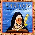Richard Souther Vision: The Music Of Hildegard Von Bingen