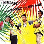 Ziggy Marley & The Melody Makers Time Has Come: The Best Of Ziggy Marley & The Melody Makers