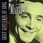 Al Martino Great Gentlemen Of Song: Spotlight On...Al Martino
