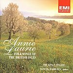 The King's Singers Annie Laurie: Folksongs Of The British Isles
