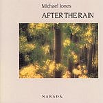 Michael Jones After The Rain