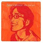Sean Lennon Into The Sun