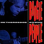 George Thorogood & The Destroyers Boogie People