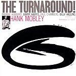 Hank Mobley The Rudy Van Gelder Edition: The Turnaround (Remastered)