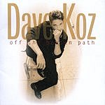 Dave Koz Off The Beaten Path