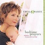 Twila Paris Bedtime Prayers: Lullabies & Peaceful Worship