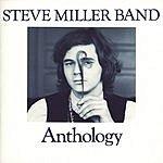 Steve Miller Band Anthology