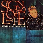 Steven Curtis Chapman Signs Of Life