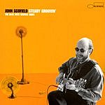 John Scofield Steady Groovin': The Blue Note Groove Sides