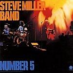 Steve Miller Band Number 5