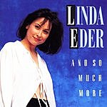 Linda Eder And So Much More