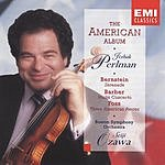 Itzhak Perlman The American Album: Serenade/Violin Concerto/Three American Pieces