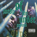 Lords Of The Underground Here Come The Lords (Parental Advisory)