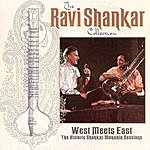 Ravi Shankar The Ravi Shankar Collection: West Meets East - The Historic Shankar/Menuhin Sessions