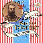 The Great American Main Street Band A Grand Sousa Concert