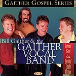 Bill Gaither Lovin' God & Lovin' Each Other