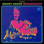 Grant Green Blue Breakbeats