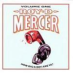 Roy D. Mercer How Big'A Boy Are Ya? Vol.1