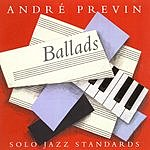André Previn Ballads: Solo Jazz Standards