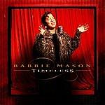 Babbie Mason Timeless