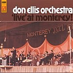 The Don Ellis Orchestra Live At Monterey