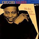 Chucho Valdés Bele Bele En La Habana