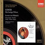 Lovro Von Matacic Great Recordings Of The Century: Die Lustige Witwe 'The Merry Widow' (Operetta In Three Acts)