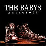 The Babys Anthology