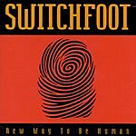 Switchfoot New Way To Be Human