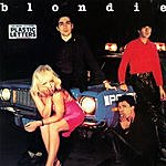 Blondie Plastic Letters (Remastered)