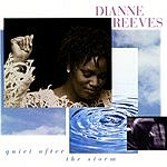 Dianne Reeves Quiet After The Storm