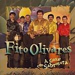 Fito Olivares A Gozar Con Sabrosura