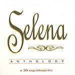 Selena Anthology: A 30 Song Retrospective