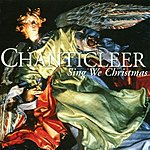 Chanticleer Sing We Christmas