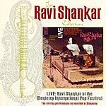 Ravi Shankar The Ravi Shankar Collection: Live: Ravi Shankar At The Monterey International Pop Festival