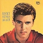 Rick Nelson Ricky Sings Again/Songs By Ricky