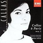 Maria Callas Callas A Paris: Arias I
