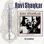 Ravi Shankar The Ravi Shankar Collection: In London