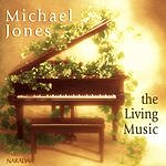 Michael Jones The Living Music