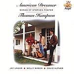 Thomas Hampson American Dreamer: Songs of Stephen Foster