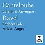 Arleen Augér Chants D'Auvergne/Bolero/Sheherazade