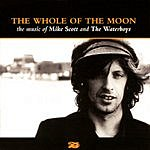 The Waterboys The Whole Of The Moon: The Music Of Mike Scott And The Waterboys