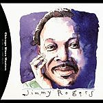 Jimmy Rogers Chicago Blues Masters Vol.2: Jimmy Rogers