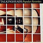 Talking Heads Popular Favorites: 1976-1992/Sand In The Vaseline