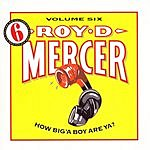 Roy D. Mercer How Big'A Boy Are Ya? Vol.6