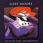 Gary Moore Out In The Fields: The Very Best Of Gary Moore